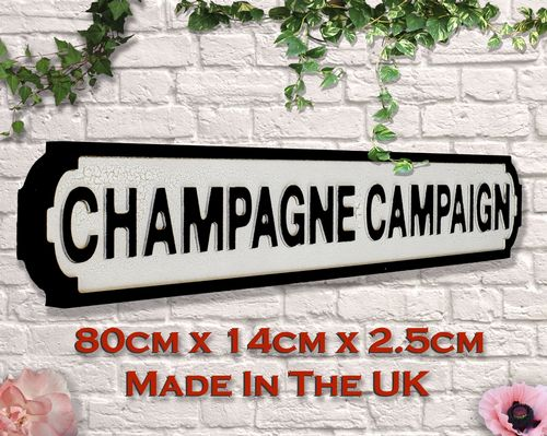 Champagne Campaign Vintage Road Sign / Street Sign